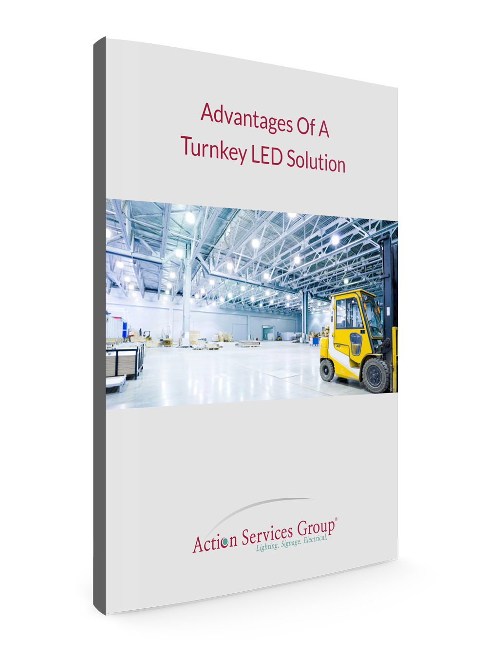 Standing eBook Cover - Action Services Group Advantages of a Turnkey LED Solution