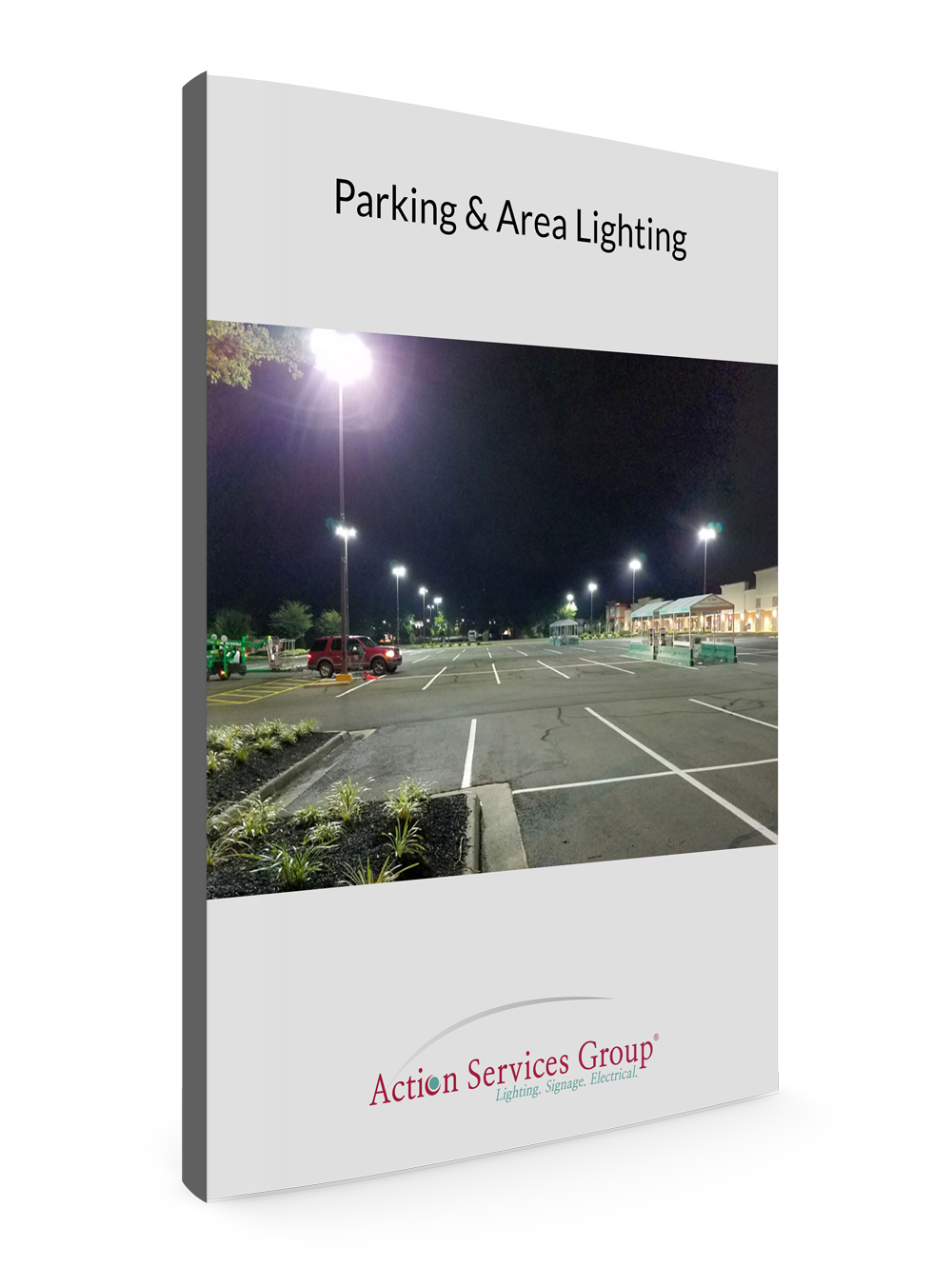 Standing eBook Cover - Action Services Group Parking and Area Lighting