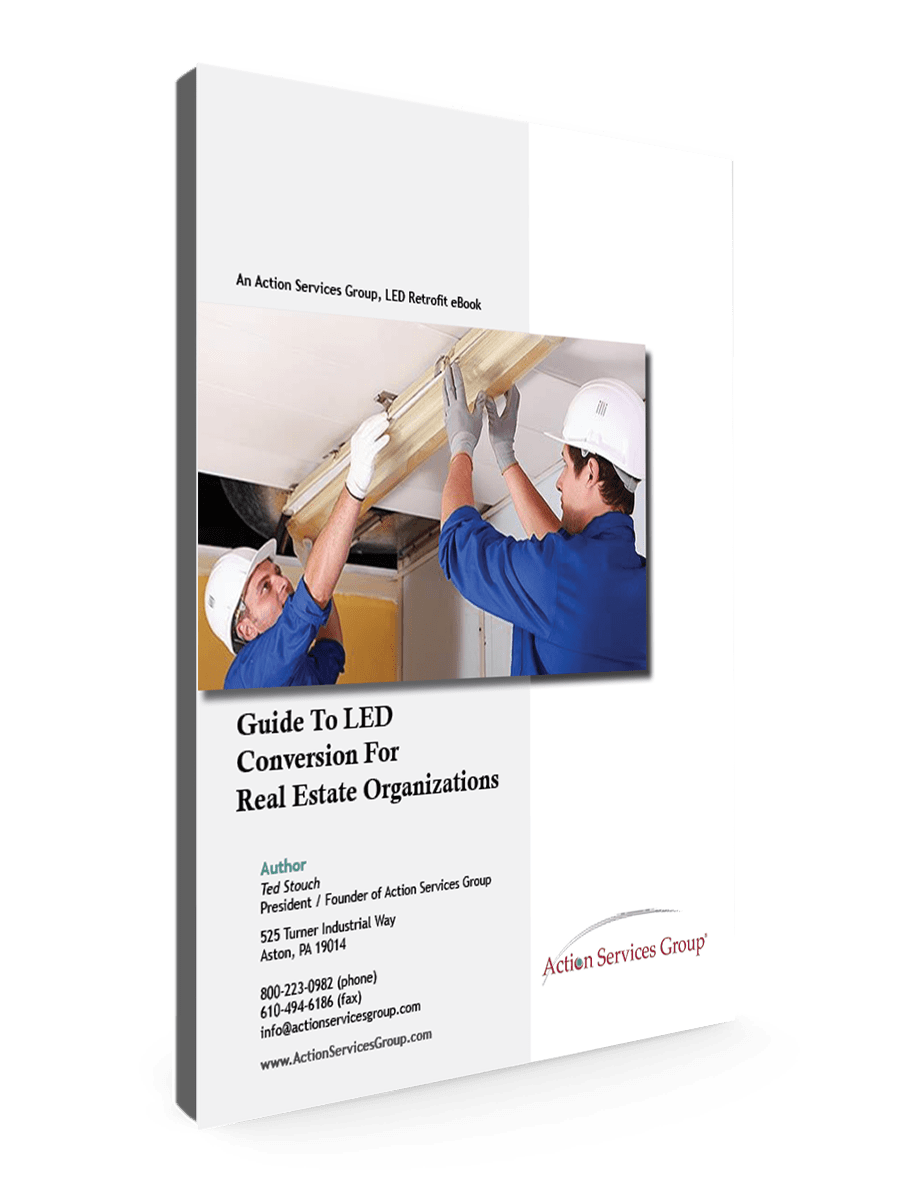 Standing eBook Cover - Action Services Group Guide To LED Conversion for Real Estate Organizations