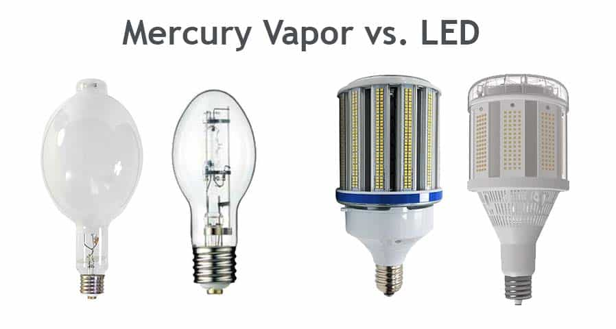 Mercury Vapor vs. LED